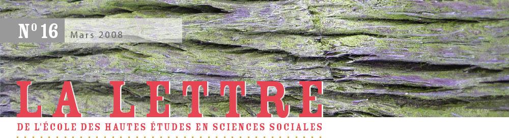 La Lettre de l'École des hautes études en sciences sociales, n°15, décembre 2007
