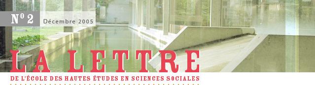 La Lettre de l'École des hautes études en sciences sociales, numéro 2, décembre