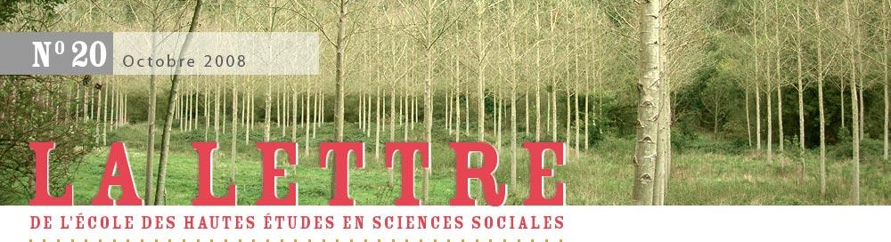 La Lettre de l'École des hautes études en sciences sociales, n°20, octobre 2008